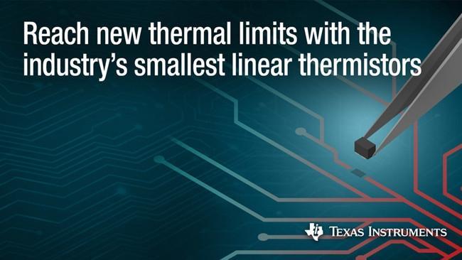 德州仪器推出新型温度传感器 提供高精度的热测量